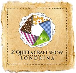 2º Quilt & Craft Show Londrina 9 a 12/06/16